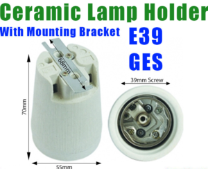 e40 ceramic lamp holder
